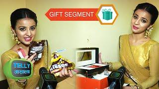 getlinkyoutube.com-Gift Segment: Mahima Makwana Receives Gifts From Fans | Exclusive