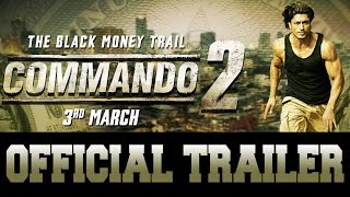 Commando 2 | Official Trailer | Vidyut Jammwal | Adah Sharma | Esha Gupta | Freddy | 3rd March 2017 width=