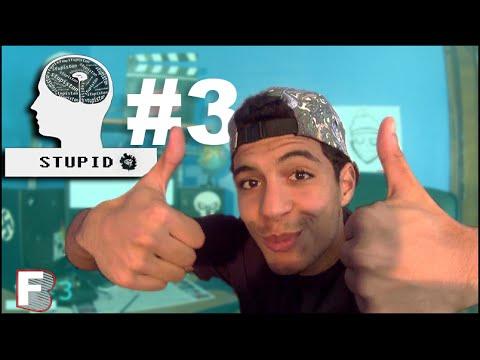 Fouad BEN - STUPID #3