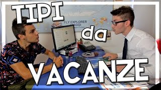 getlinkyoutube.com-TIPI da VACANZE