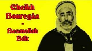 getlinkyoutube.com-Gasba chaoui - Cheikh Bouregaa - Besmellah bdit