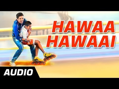 Hawaa Hawaai (Title Track) - Hawaa Hawaai -  Full Audio Song - Saqib Saleem | Partho Gupte