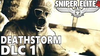 "Sniper Elite 4 ""DEATHSTORM"" Campaign DLC1 Gameplay Walkthrough"