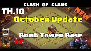 getlinkyoutube.com-10월 업데이트 10홀 폭탄 타워 베이스 coc 클래시오브클랜 Clash Of Clans TH10 Bomb Tower Walls Base October Update 2016 HD