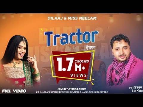 MISS NEELAM & DILRAJ FULL DJ SONG TRACTOR