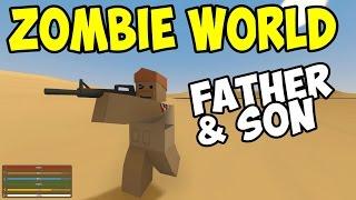 getlinkyoutube.com-UNTURNED - Father & Son in Zombie World! - Part 1 (Unturned Multiplayer Co-op)