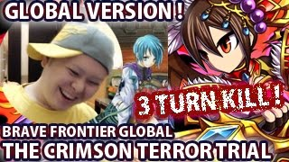 getlinkyoutube.com-Brave Frontier The Crimson Terror Trial 3 Turn Kill! (Global Version)