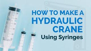 getlinkyoutube.com-How to Make a hydraulic crane using syringes - Cool DIY Science Experiment- dartofscience