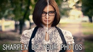 getlinkyoutube.com-Photoshop CS6 Sharpen Your Images