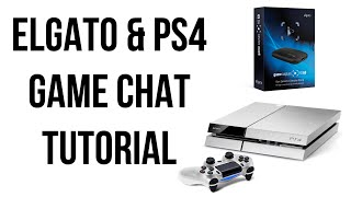 getlinkyoutube.com-Elgato & PS4 Game Chat Tutorial (How to Record PS4 Lobby Chat)