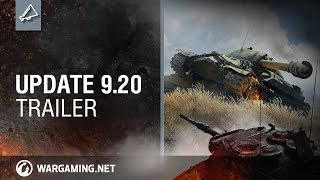 World of Tanks - Update 9.20 Trailer