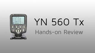 getlinkyoutube.com-YN 560 Tx Flash Transmitter Review