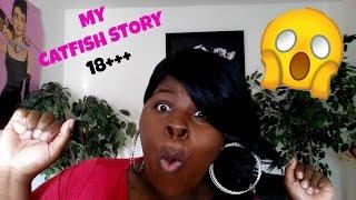 "getlinkyoutube.com-MY CATFISH STORY 18++ - ONLINE DATING ""HORROR"" STORIES"