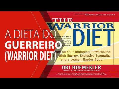 17 - A Dieta do Guerreiro [Hipertrofia.org]