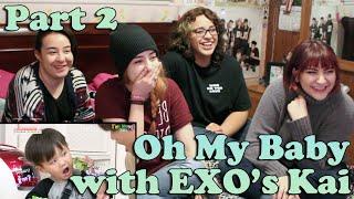 getlinkyoutube.com-Oh! My Baby EXO's Kai CUT Reaction (Part 2)