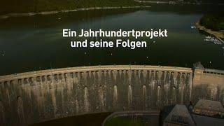 Schicksalsmauer am Edersee - Ein Jahrhundertprojekt und seine Folgen