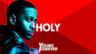 "getlinkyoutube.com-Big Sean x Kanye West x Drake Type Beat - ""Holy"" 