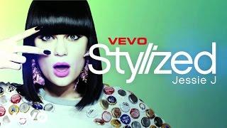 getlinkyoutube.com-Jessie J - VEVO Stylized
