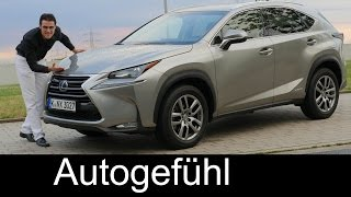All-new Lexus NX 300h compact SUV FULL REVIEW test driven 2016  - Autogefühl