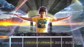 Oceana - Endless Summer (Izan Marvel Remix) BEST HOUSE 2012