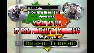Brasil Turismo Especial-37ª Festa Pomerana em Pomerode-SC.2020