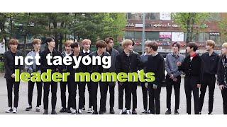 Nct Taeyong: Leader Moments