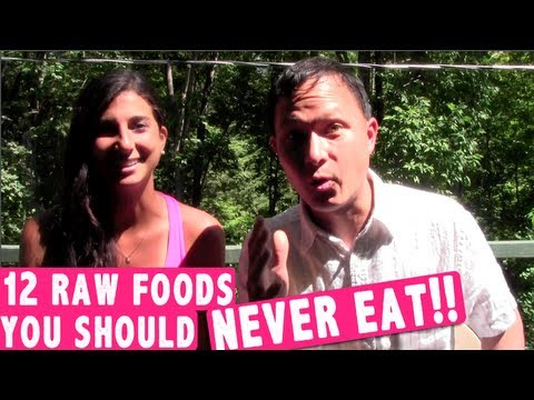 12 Raw Foods You Should Never Eat according to the Experts