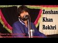 Mara howay Yar gilah ni krenda Zeeshan Khan Rokhri Shahbaz khel programe