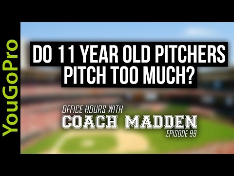 Do 11 year old pitchers pitch too much?  [Office Hours with Coach Madden] Ep.99