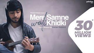 Mere Samne Wali Khidki Mein | Karan Nawani | Ukulele Cover | Padosan | Kishore Kumar width=
