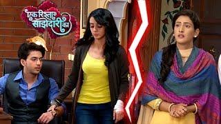 getlinkyoutube.com-Aryan - Sanchi RELATIONSHIP In DANGER | एक रिश्ता साझेदारी का | Ek Rishta Saajhedari Ka