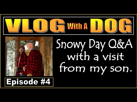 VLOG WITH A DOG #4 With A Visit From My Son