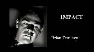 getlinkyoutube.com-Impact (1949) - Brian Donlevy