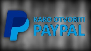 getlinkyoutube.com-Kako otvoriti PayPal