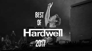 getlinkyoutube.com-[2017] The Sound Of HARDWELL - Best Tracks and MashUps 95 Minutes Mix