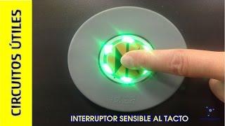 Circuitos ÚTILES. 09. Interruptor TÁCTIL #Electrónica