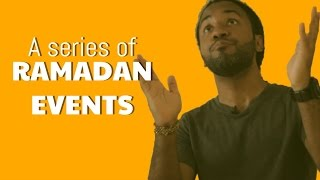 A Series of Ramadan Events