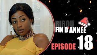 SERIE:Rirou FIN d'Année Episode 18