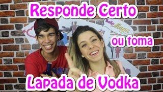 getlinkyoutube.com-Responde Certo ou Lapada de Vodka - Feat. Thiago Barros (Canal 100 Noção)