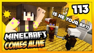 IS HE MY BOYFRIEND?!! - Minecraft Comes Alive 4 - EP 113 (Minecraft Roleplay)