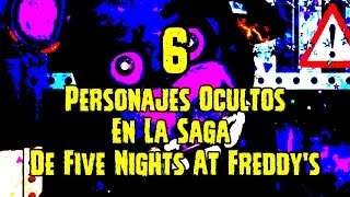 getlinkyoutube.com-6 Personajes Ocultos En La Saga De Five Nights At Freddy's