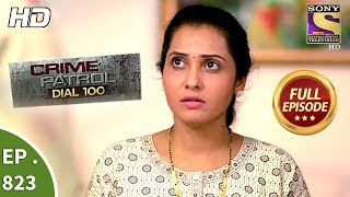 Crime Patrol Dial 100 - Ep 823 - Full Episode - 18th July, 2018 width=