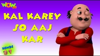 getlinkyoutube.com-Kal Karey So Aaj Kar - Motu Patlu in Hindi