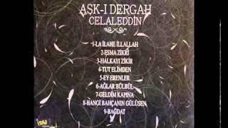Celaleddin Ada – Aşk-ı Dergah – Halkayı Zikir 2013