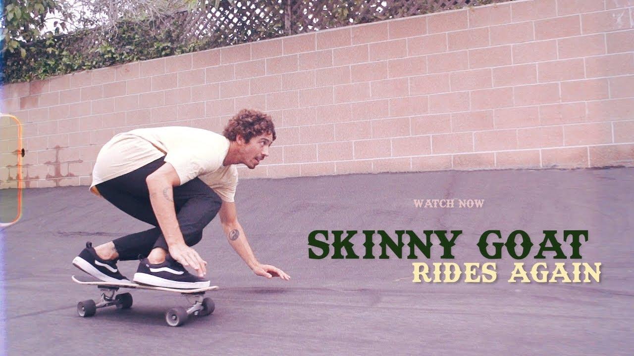 Skinny Goat Rides Again