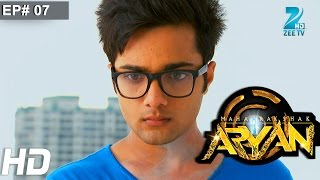 Maharakshak Aryan - Episode 7 - November 22, 2014