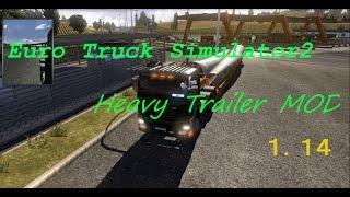 getlinkyoutube.com-ETS2 1.14 Heavy Trailer Mod