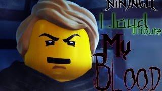 getlinkyoutube.com-Ninjago - Lloyd Tribute   My blood