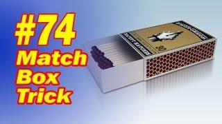 getlinkyoutube.com-Magic Match Box Trick - Easy To Do Trick With A Box Of Matches - FREE Download