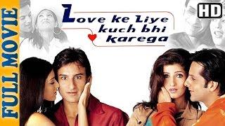 Love Ke Liye Kuch Bhi Karega {HD} - Superhit Comedy Movie - Saif Ali Khan - Fardeen khan - Aftab
